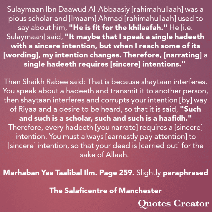[76] Excerpts From Shaikh Rabee's Book Titled 'Marhaban Yaa Taalibal Ilm' -[Every Hadeeth We Narrate Requires Sincere Intentions]