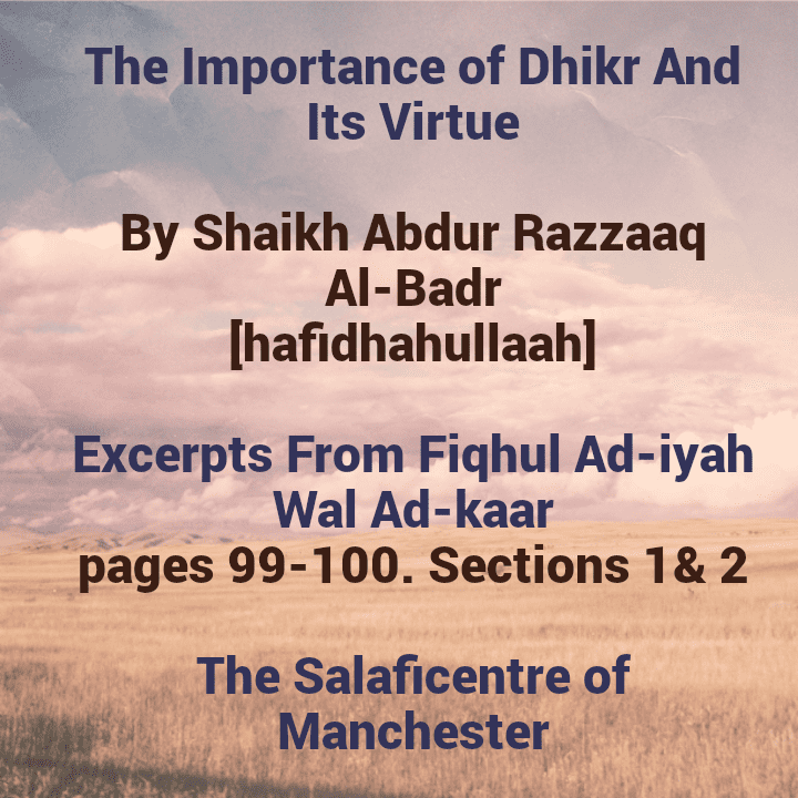 [2] Excerpts From Fiqhul Ad-iyah Wal Ad-kaar [The Three Pillars of Servitude [Love, Fear and Hope] In Surah Al-Faatihah
