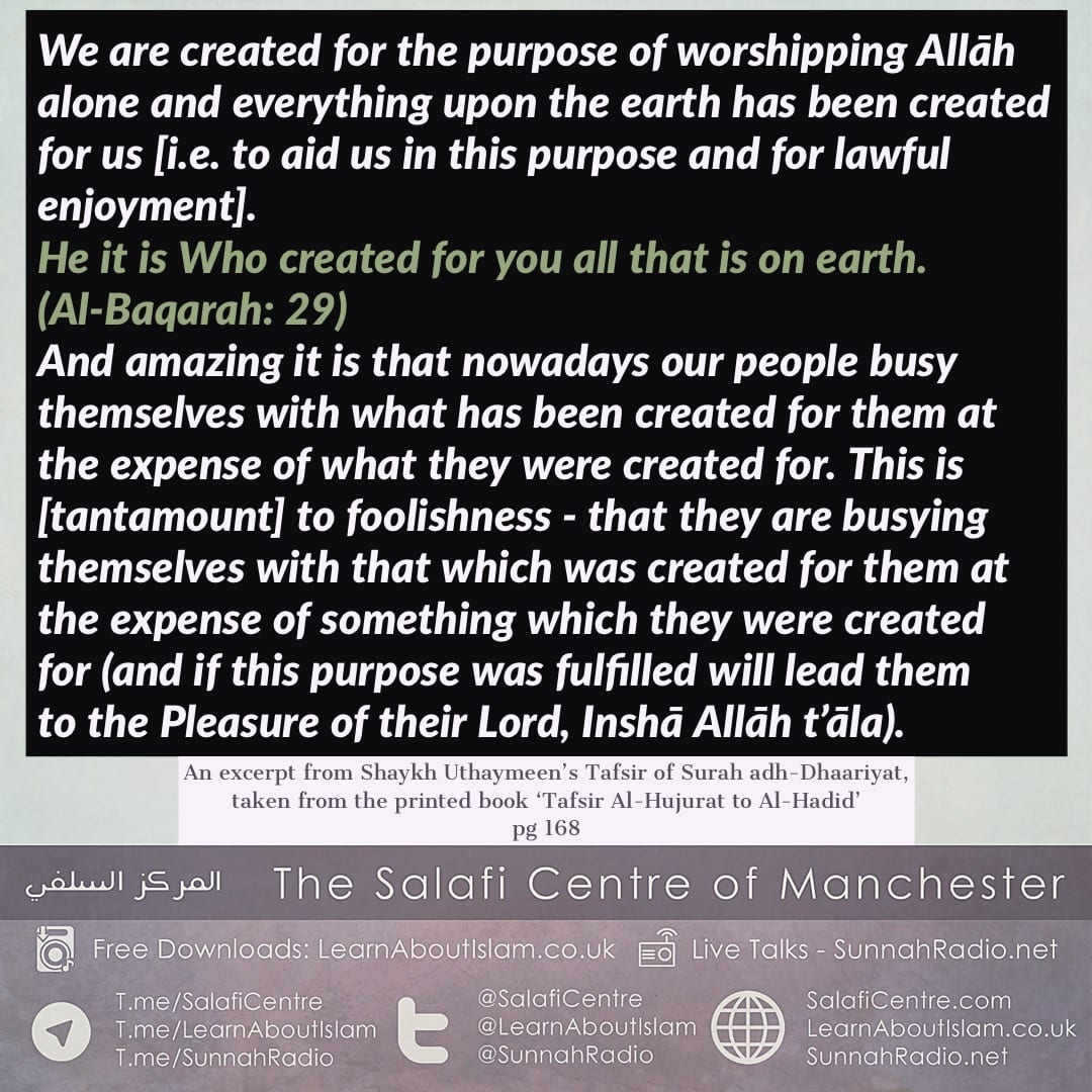 Utilise the Dunya for Fulfilling the Purpose of Your Creation – Shaykh Uthaymeen
