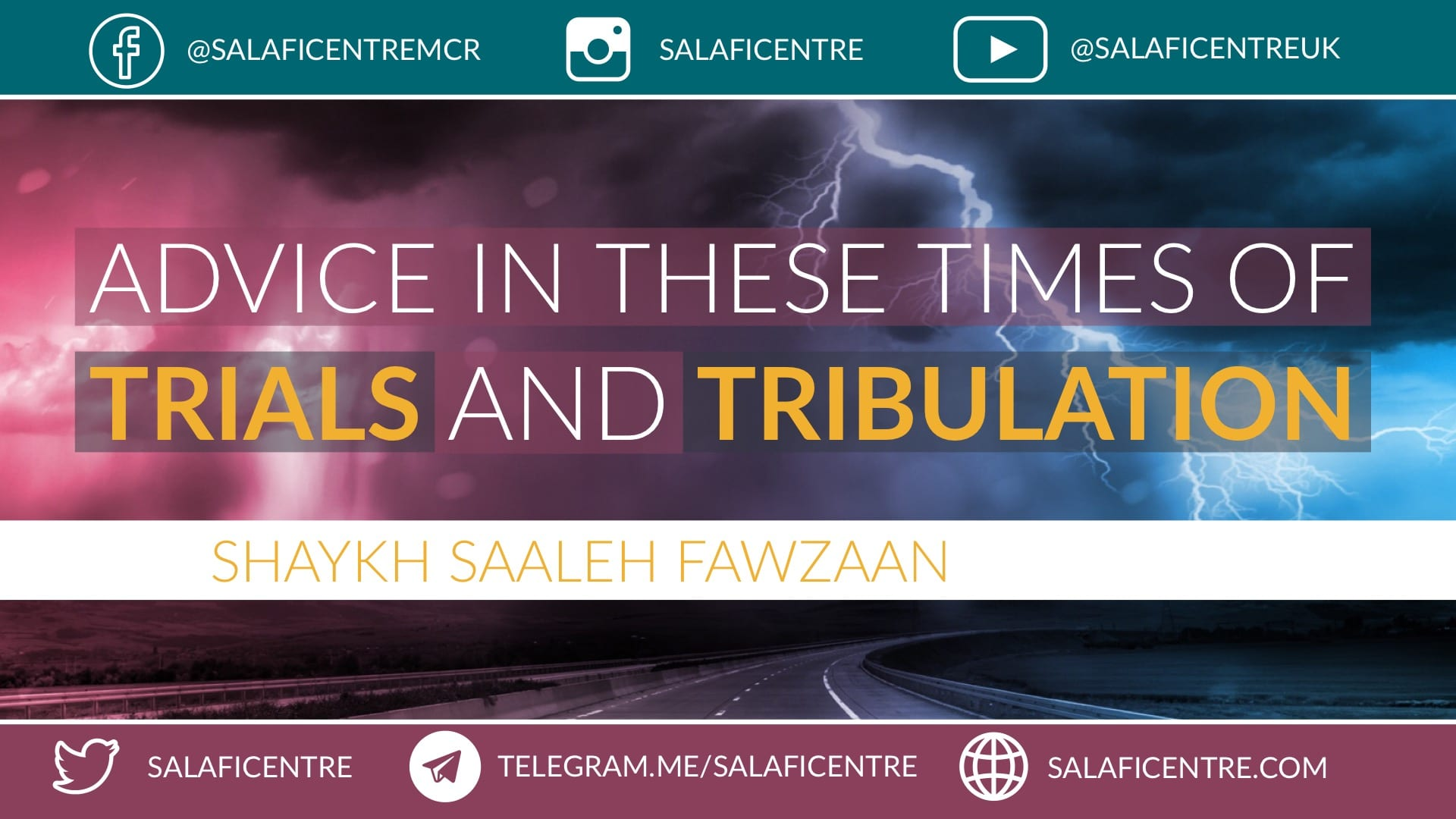 Video: Advice in these times of Trials and Tribulations – Shaykh Fawzaan