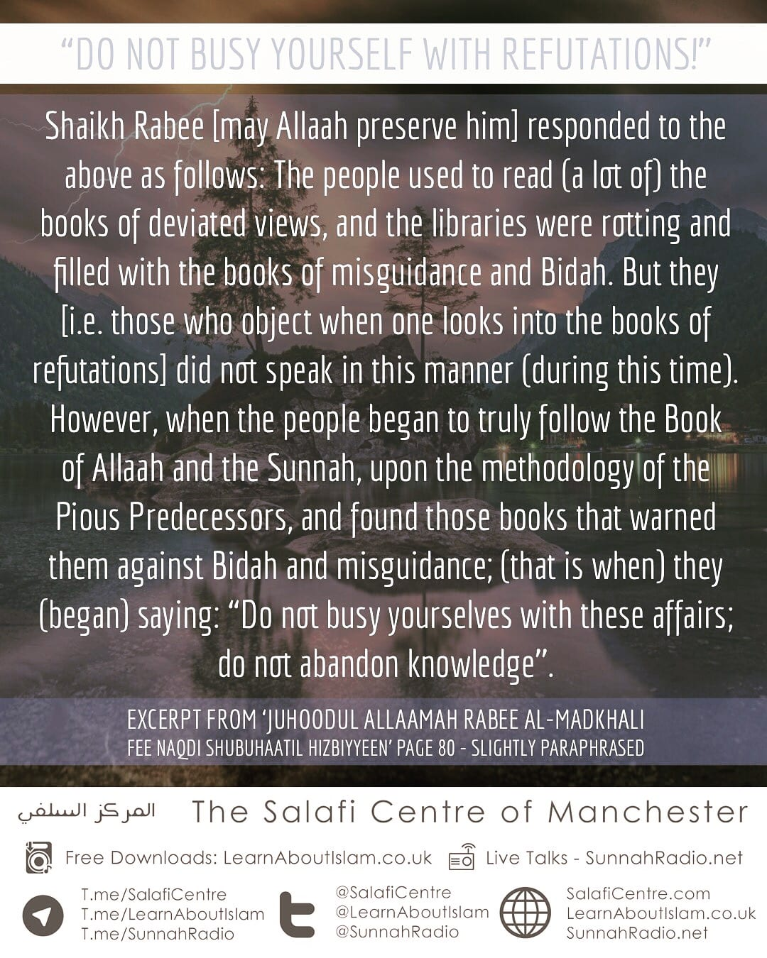 "Exposing The Deception of The Treacherous Hizbiyyoon and Mumayyi'oon – Those Seeking to Revive One of The Outdated Flimsy Shubuhaat: ""Busying Oneself with Refutations Is Not Correct!'' [PDF 2 Pages]"