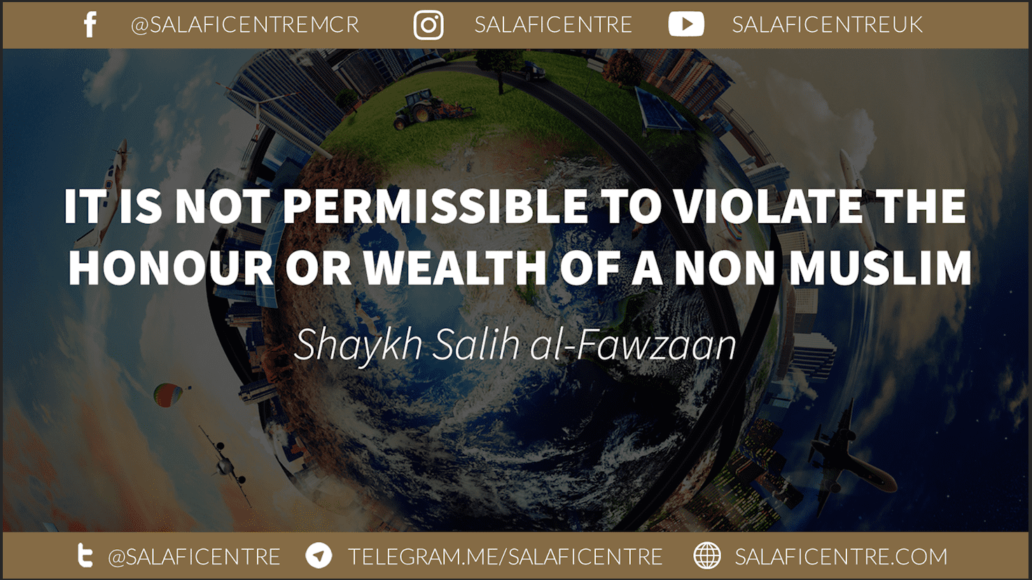 It is Not Permissible to Violate the Honour or Wealth of a Non Muslim – Shaykh Fawzaan