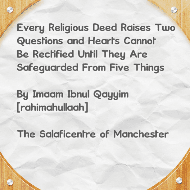 The Heart Cannot Be Rectified Until It is Safeguarded From Five Things
