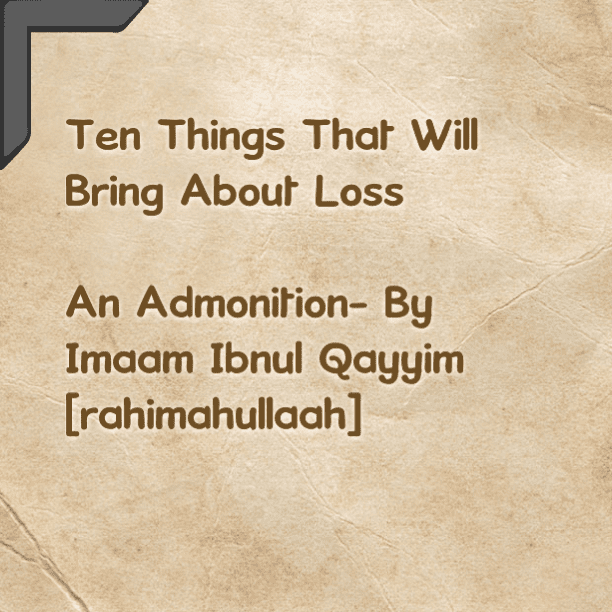 Ten Things That Will Bring About Loss