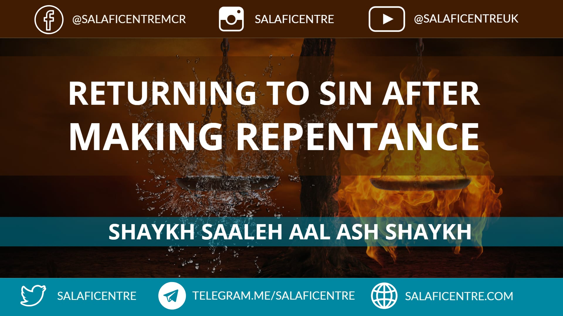 Returning to Sin after Making Repentance – Shaykh Saaleh Aal Ash Shaykh