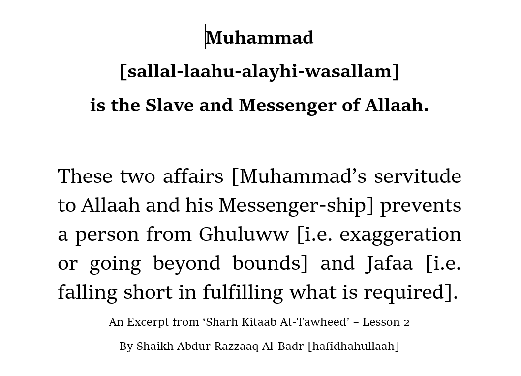 Muhammad Is The Slave And Messenger of Allaah – [What Is The Upright Path Related to This Statement?]