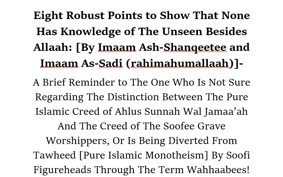 [4] Reflect and Sincerely Ask Allaah For Guidance- [Those Trapped In Soofiyyah and Grave Worship]