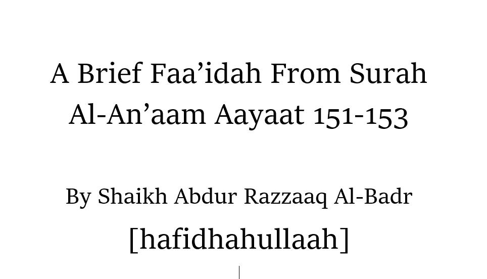 A Brief Faa'idah Related to Aayaat 151-153 [Surah Al-An'aam]