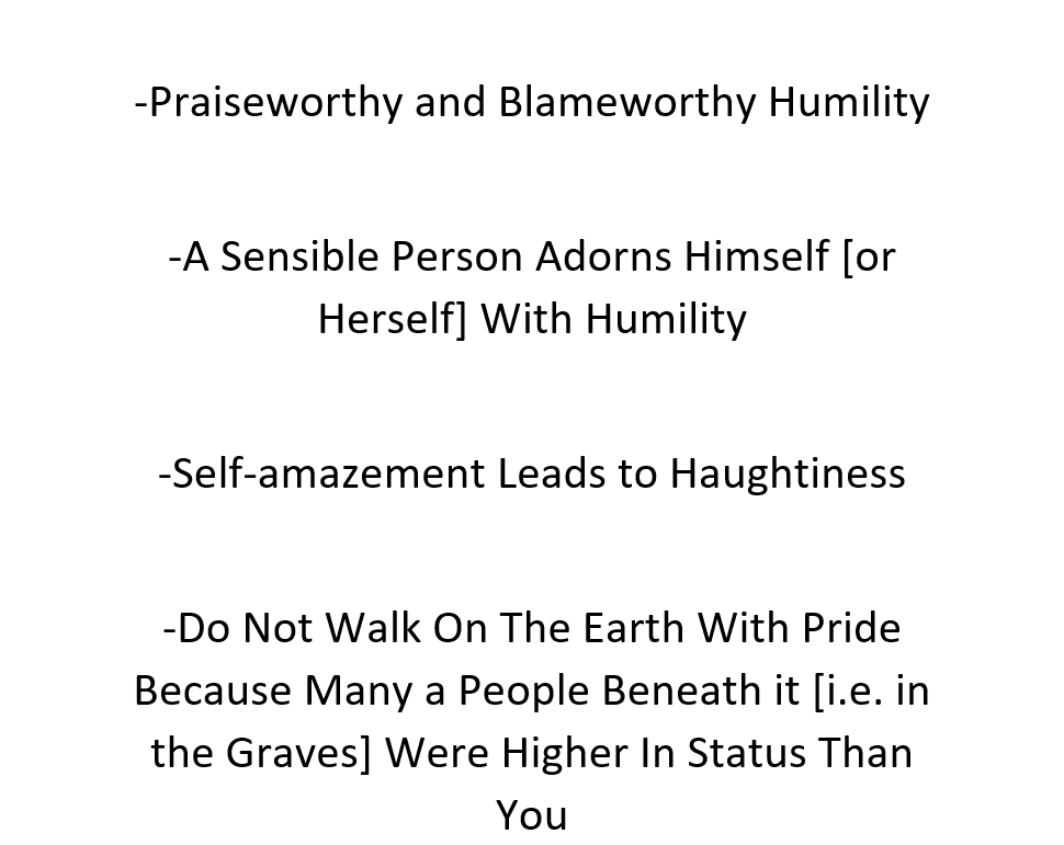 A Sensible Person Should Adorn Himself [or Herself] With Humility- By Imaam Ibn Hibbaan