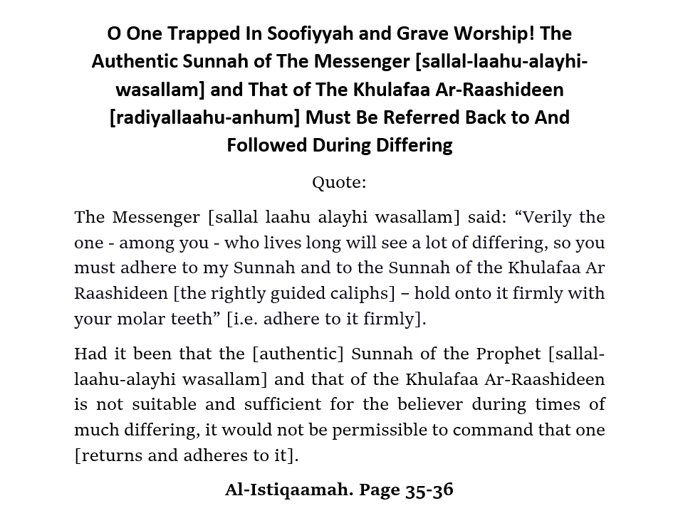 [8] Reflect And Sincerely Ask Allaah For Guidance: [Those Trapped In Soofiyyah and Grave Worship]