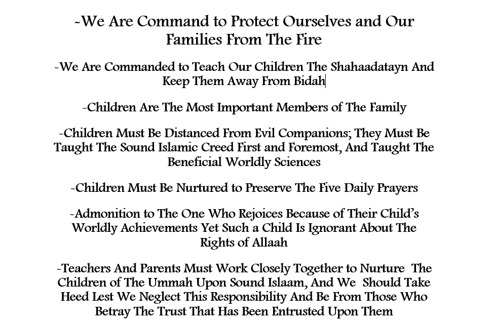 The Great Responsibility Placed Upon Us Regarding The Upbringing of Our Children: [An Admonition By Shaikh Abdullaah Bin Muhammad Bin Humayd]