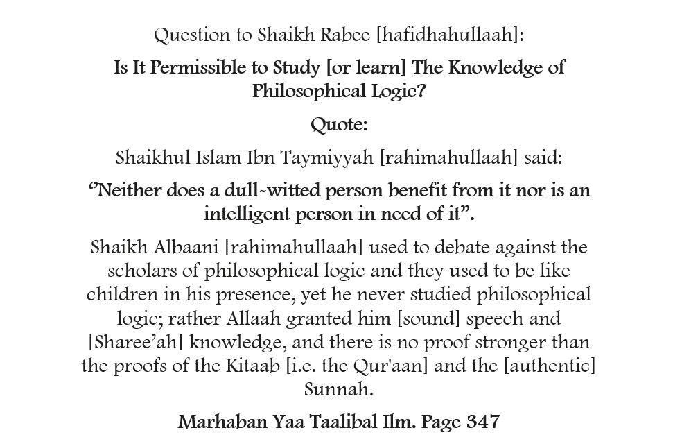 Is It Permissible to Study [or learn] The Knowledge of Philosophical Logic? [Shaikh Rabee Responds]
