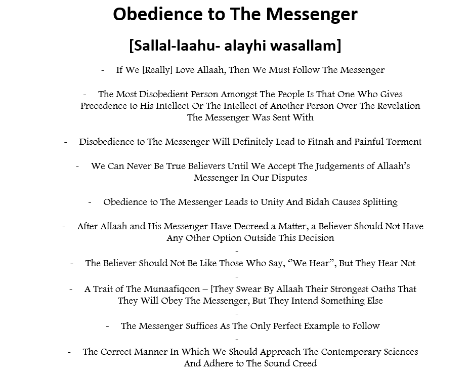 The Messenger – [Love Him More Than Yourself, Follow Him, Obey Him, Submit to His Judgement, Be Truthful to Him, Suffice Yourself With His Guidance etc]