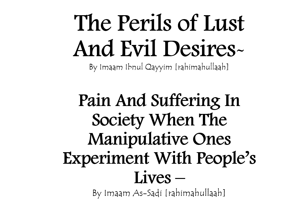 Consequences of Lust, Evil Desires and Manipulation In Society