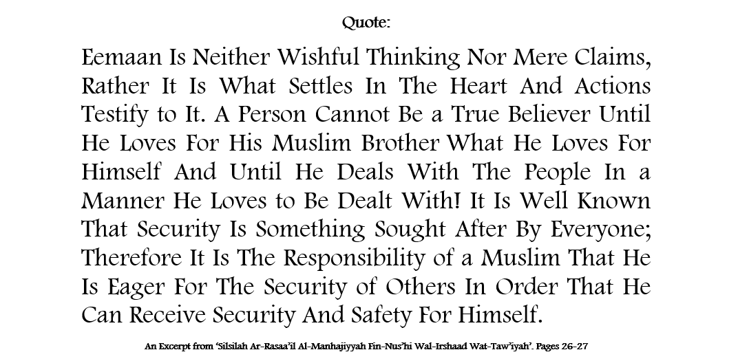 Security- [A Believer Should Be Eager For The Security of Others, So That He Can Receive The Same]