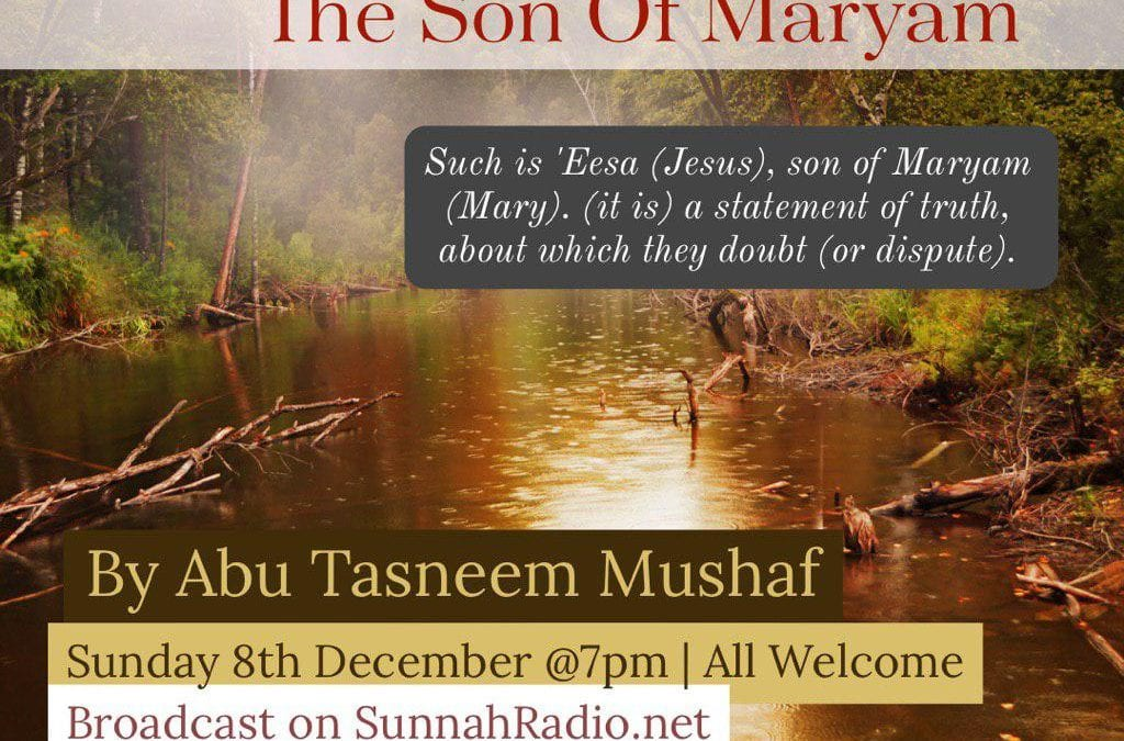 "Live Event – ""The Prophet Eesa – The Son of Maryam"""