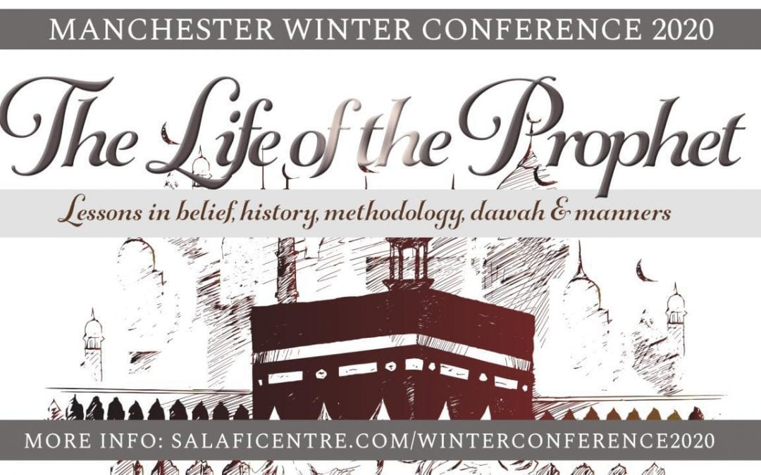 "Manchester Winter Conference 2020 ""The Life of the Prophet"" on Sunday 2nd February"