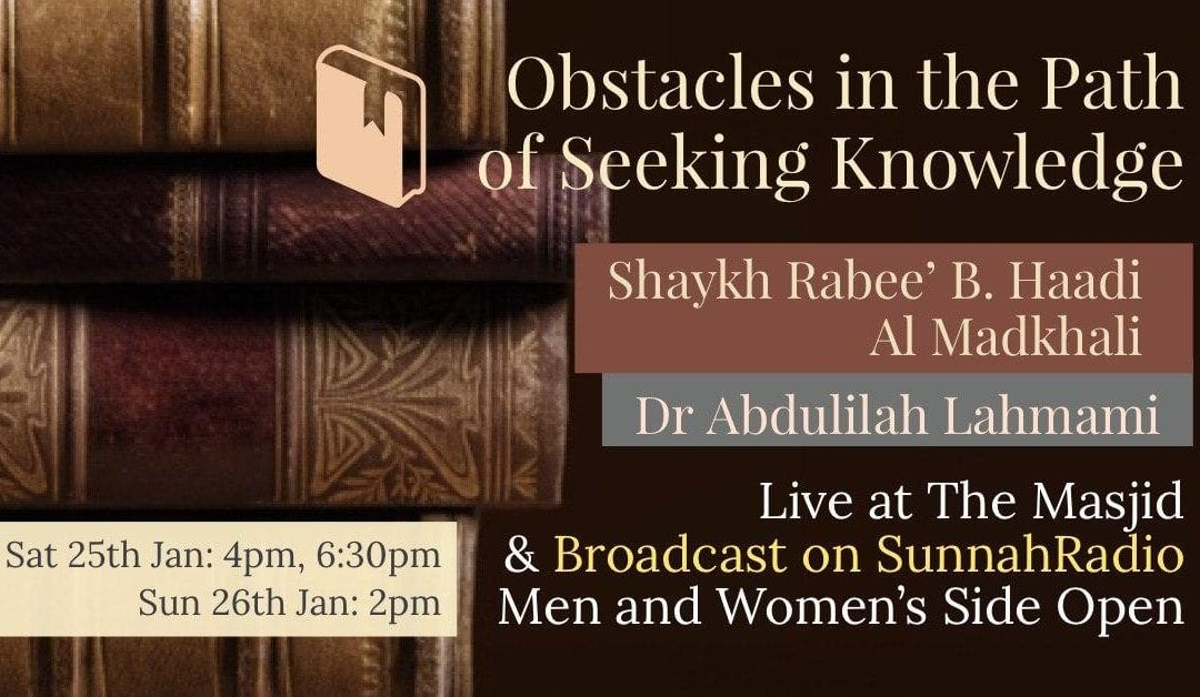 "Weekend of Knowledge! ""Obstacles in the Path of Seeking Knowledge"" with Dr Abdulilah Lahmami"