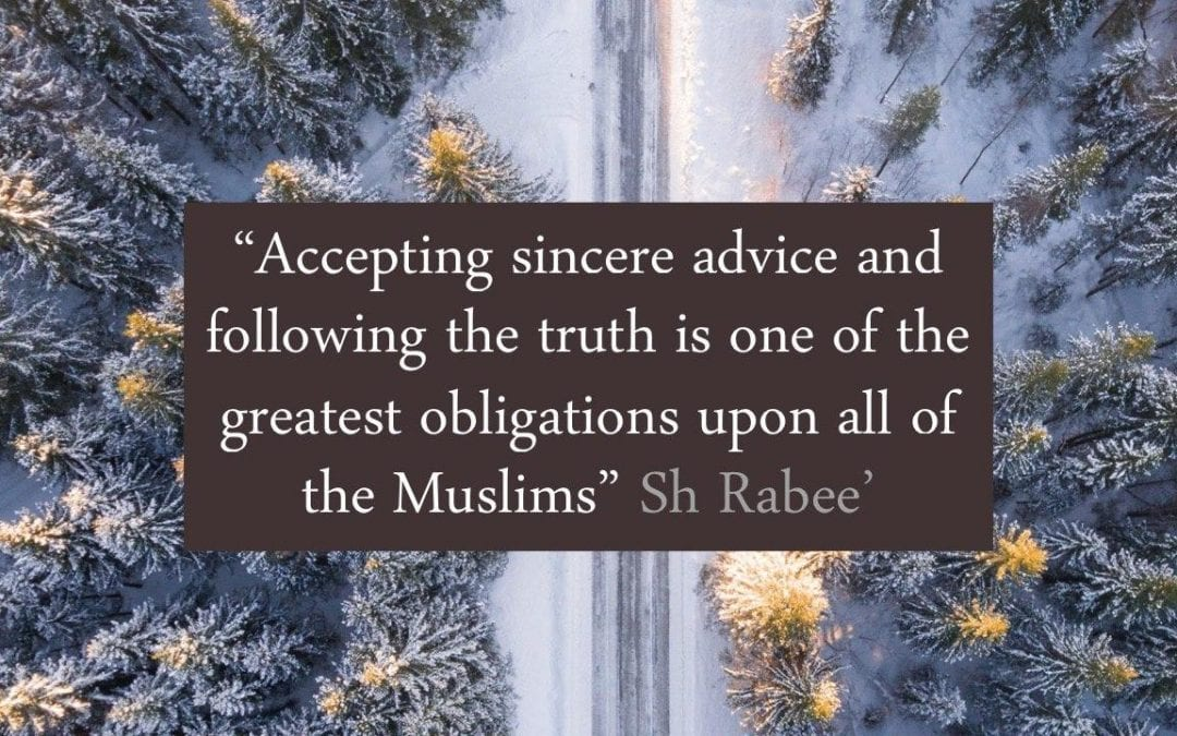 Accepting sincere advice and following the truth is from one of the greatest obligations – Shaykh Rabee bin Hadi Al-Madhkhali