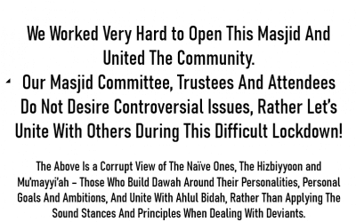 Our Masjid Committee, Trustees And Attendees Do Not Desire Controversial Issues! [An Ambiguous Statement]